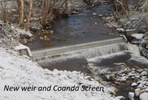 New weir and Coanda screen installed in 2014.